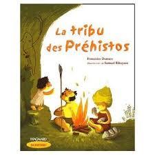 """Résultat de recherche d'images pour """"tribu des préhistos ce1"""""""